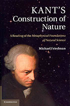 [Cover] Kant's Construction of Nature: A Reading of the Metaphysical Foundations of Natural Science