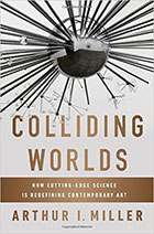 [Cover] Colliding Worlds: How Cutting-Edge Science is Redefining Contemporary Art