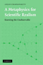 [Cover] A Metaphysics for Scientific Realism: Knowing the Unobservable