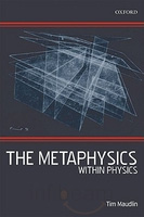 [Cover] The Metaphysics Within Physics